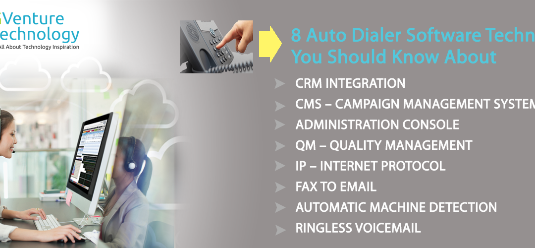 8 Auto Dialer Software Technologies You Should Know About