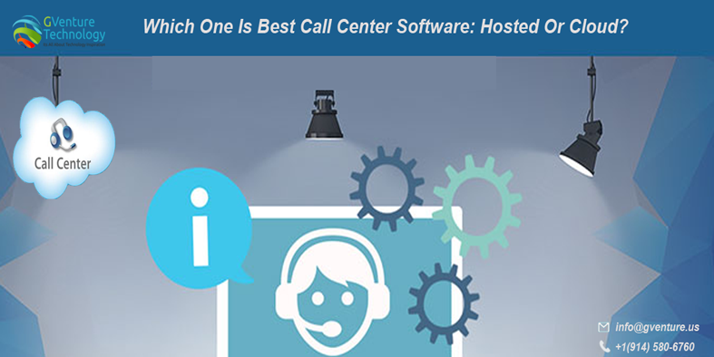 Which One Is Best Call Center Software: Hosted Or Cloud?