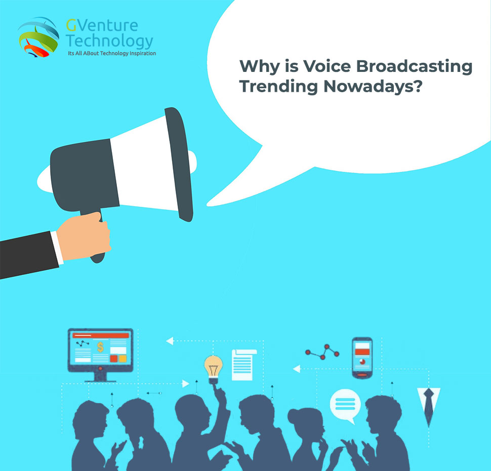 Why is Voice Broadcasting Trending Nowadays?