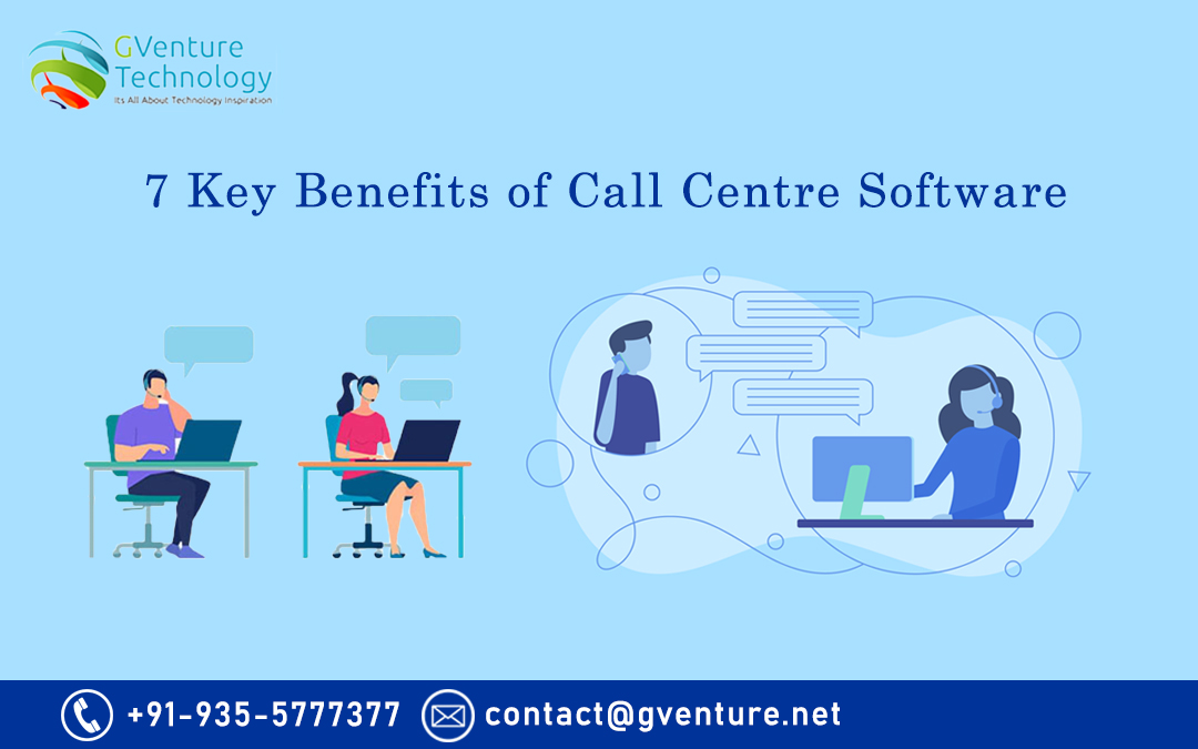 7 Key Benefits of Call Centre Software